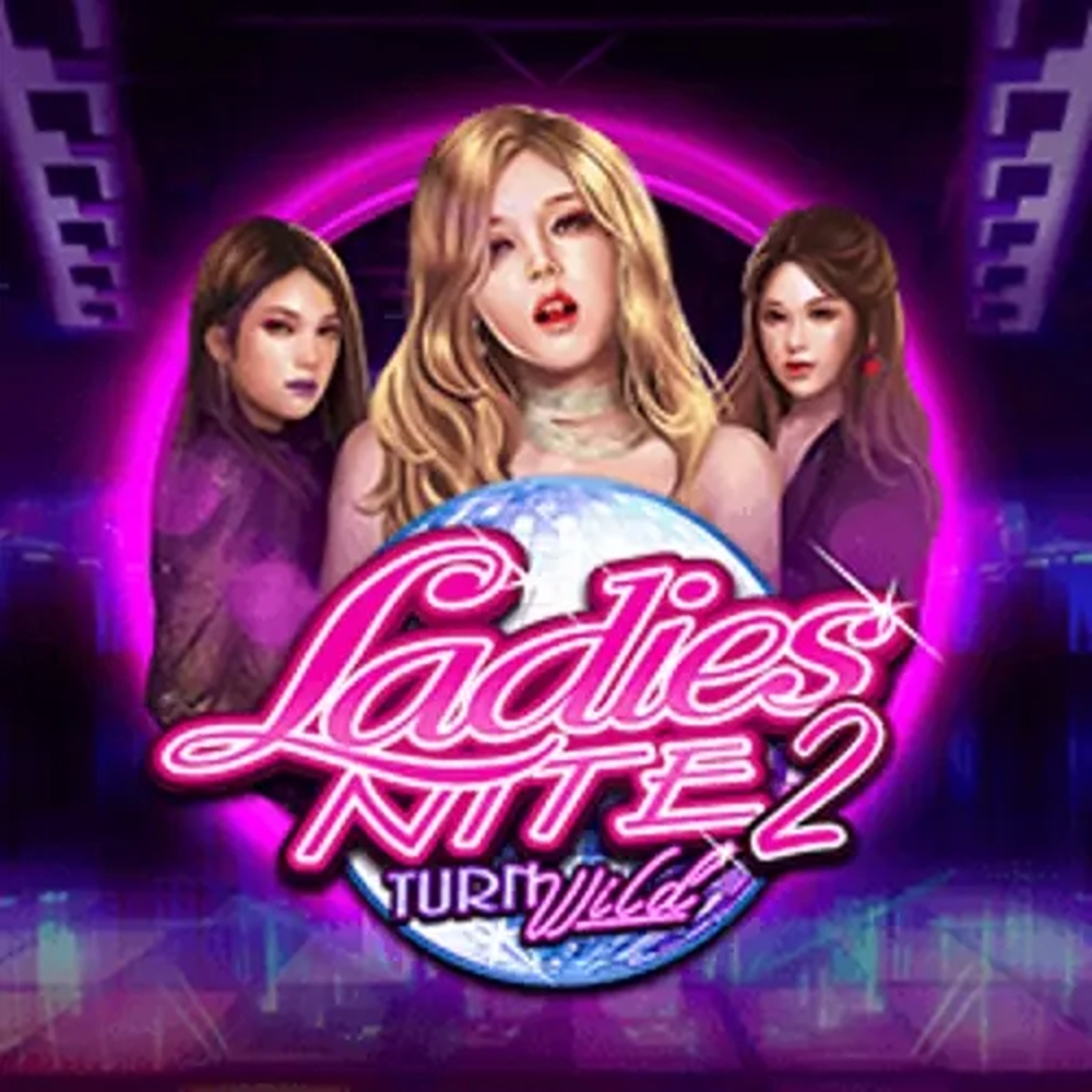 Se Ladies Nite 2 Turn Wild Online Slot Demo Game, Pulse 8 Studios