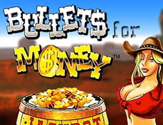 Se Bullets for Money Online Slot Demo Game, Espresso Games