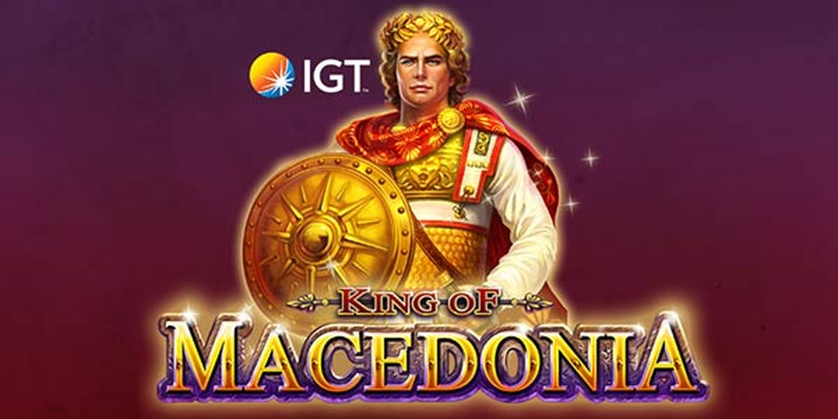 Se King of Macedonia Online Slot Demo Game, IGT