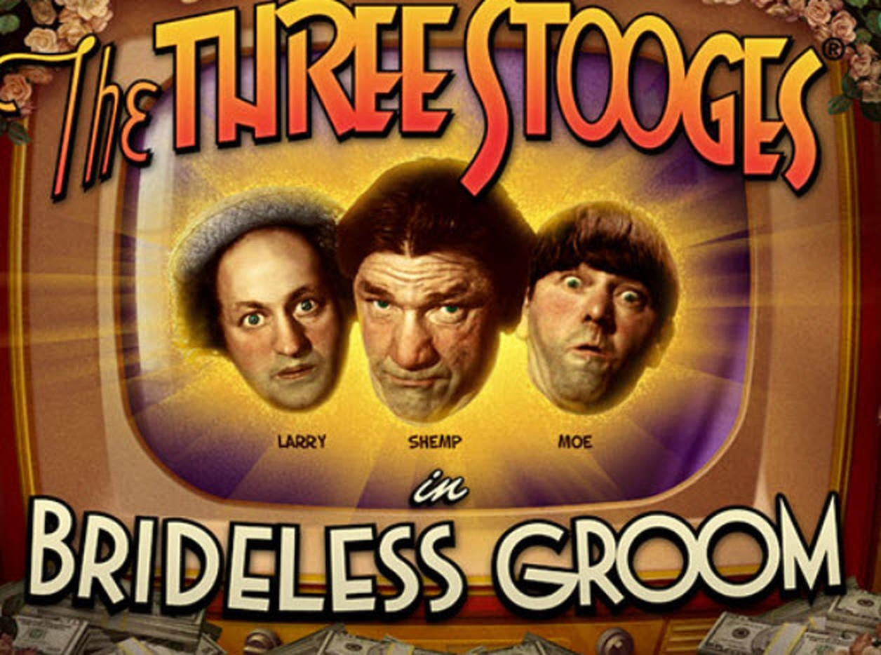 Se The Three Stooges Brideless Groom Online Slot Demo Game, Real Time Gaming