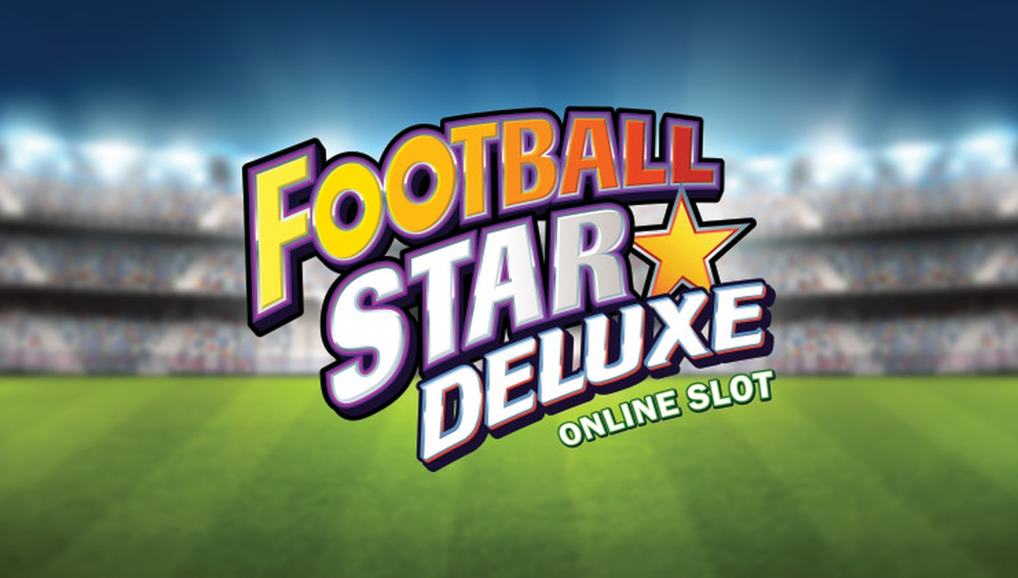 Se Football Star Deluxe Online Slot Demo Game, Stormcraft Studios